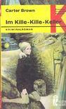 BROWN, CARTER - Im Kille-Kille-Keller [antikvár]