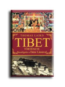 Thomas Laird - TIBET TÖRTÉNETE - BESZÉLGETÉS A DALAI LÁMÁVAL