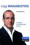 Paul McKenna - L�gy magabiztos! - A sikeres �s boldog �let kulcsa  [eK�nyv: epub, mobi]