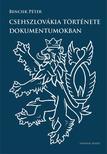 Bencsik P�ter - Csehszlov�kia t�rt�nete dokumentumokban