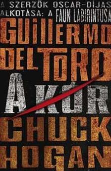 Guillermo del Toro / Chuck Hogan - A kór - fűzött