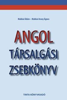 Makkai Ádám, Makkai Arany Ágnes - Angol társalgási zsebkönyv