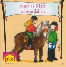 Leberer, Sven - ANNA �S M�RTI A LOVARD�BAN - PIXI MES�L 13.