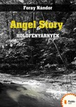 Nándor Foray - Angel Story [eKönyv: pdf,  epub,  mobi]