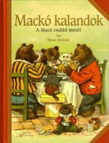 Béres Melinda - MACKÓ KALANDOK