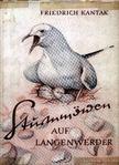 Kantak, Friedrich - Sturmmöwen auf Langenwerder [antikvár]
