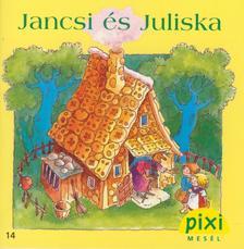 GRIMM TESTV�REK - Jancsi �s Juliska
