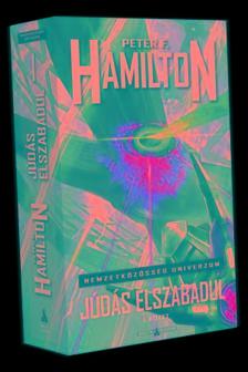 Peter F. Hamilton - Júdás elszabadul - I. kötet