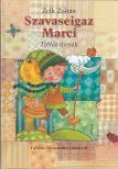 ZELK ZOLTÁN - Szavaseigaz Marci 2. kiadás
