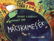 BORSOS J. GY�NGYI-MAKHULT GABI - Macskames�k #