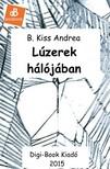 B. Kiss Andrea - Lúzerek hálójában [eKönyv: epub,  mobi]
