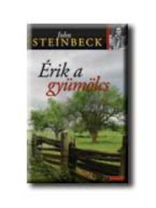 John Steinbeck - �RIK A GY�M�LCS - ARANYTOLL - KEM�NY BOR�T�S