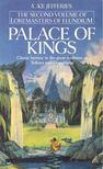 JEFFERIES, MIKE - The Second Volume of Lordmasters of Elundium - Palace of Kings [antikvár]