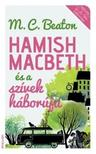 M.C.Beaton - Hamish Macbeth �s a sz�vek h�bor�ja