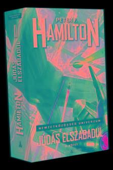 Peter F. Hamilton - Júdás elszabadul - II. kötet