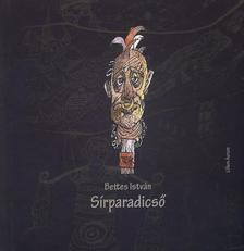 Bettes Istv�n - S�rparadics�