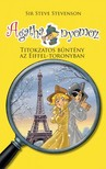 Sir Steve Stevenson - Agatha nyomoz - Titokzatos b�nt�ny az Eiffel-toronyn�l [eK�nyv: epub,  mobi]