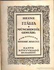 HEINE - Itália - Münchentől Genuáig [antikvár]