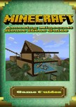 Guides Game Ultimate Game - Amazing Minecraft House Ideas Guide [eKönyv: epub,  mobi]
