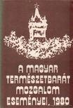 - A magyar természetbarát mozgalom eseményei,  1980 [antikvár]