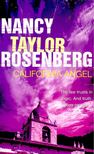 Rosenberg, Nancy Taylor - California Angel [antikv�r]