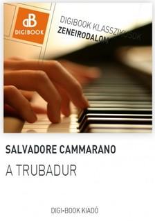 SALVADORE CAMMARANO - A trubadúr [eKönyv: epub, mobi]