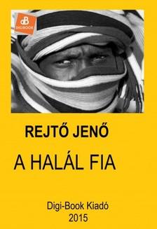 REJT� JEN� - A hal�l fia [eK�nyv: epub, mobi]