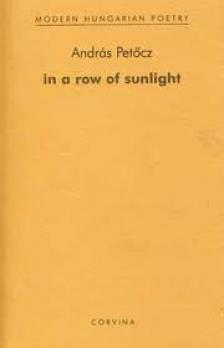 PET�CZ ANDR�S - IN A ROW OF SUNLIGHT (A NAPS�T�TTE S�VBAN - ANGOL)