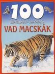 Camilla de la Bedoyere - VAD MACSK�K  - 100 �LLOM�S-100 KALAND