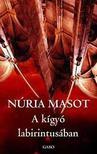 Nuria Masot - A k�gy� labirintus�ban