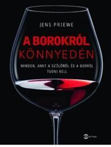 Jens Priewe - A borokr�l k�nnyed�n