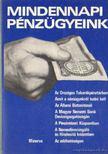 Gergely Lajos, Kordé Sándor, Dr. Mogyorósi Mihály - Mindennapi pénzügyeink [antikvár]