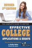 Debra Lipphardt Kathy Hahn, - The Complete Guide to Writing Effective College Applications & Essays [eKönyv: epub,  mobi]