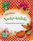 Gaál Zsuzsa - Vacka kóstoló - Kispupák Zsömle szakácskönyve #