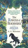 MARSTON, A. E. - The Ravens of Blackwater [antikv�r]