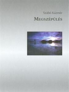 SZAB� K�ZM�R - Megsz�p�l�s