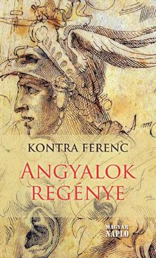 Kontra Ferenc - Angyalok reg�nye