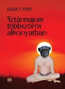 Babics Imre - Szt�rmajom t�bbsz�r�s alkonyatban