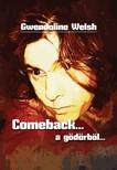 Welsh Gwendoline - Comeback... a g�d�rb�l [eK�nyv: epub,  mobi]
