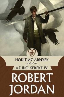 Robert Jordan - H�d�t az �rny�k - I. k�tet