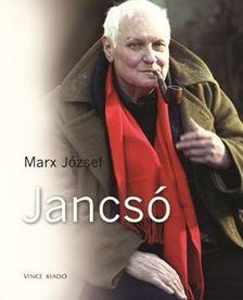 Marx József - Jancsó