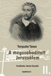 Tasso Torquato - A megszabadított Jeruzsálem II. kötet [eKönyv: epub,  mobi]