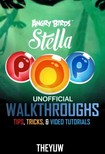 Yuw The - Angry Birds Stella Pop Unofficial Walkthroughs,  Tips,  Tricks,  & Video Tutorials [eKönyv: epub,  mobi]