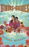 MINHAS, NISHA - Bindis and Brides [antikv�r]