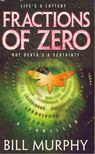 MURPHY, BILL - Fractions of Zero [antikv�r]