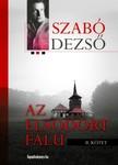 SZAB� DEZS� - Az elsodort falu II. [eK�nyv: epub, mobi]
