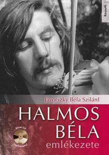 Jávorszky Béla Szilárd - HALMOS BÉLA EMLÉKEZETE