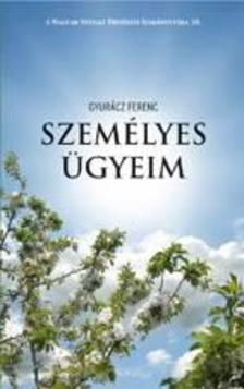 Gyurácz Ferenc - Személyes ügyeim - Tanulmányok, esszék