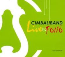 Cimbaliband - Cimbaliband: Live@Fon�