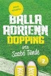 Szab� T�nde - Balla Adrienn 2. - Dopping